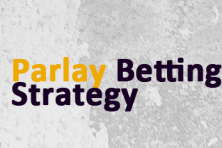 Parlay sports betting strategy