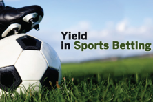 What does yield mean in sports betting